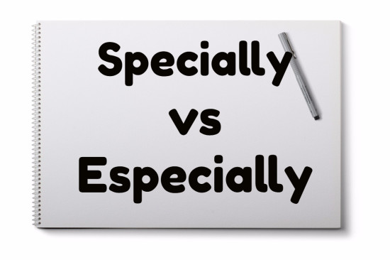 specially versus especially